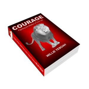 COURAGE - Fighting the Battles of Your Life