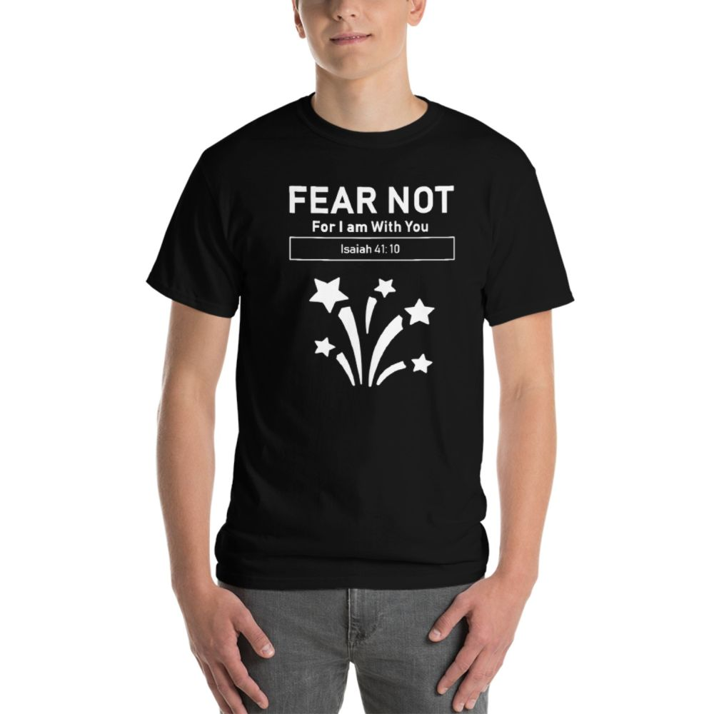Fear Not T-Shirt – Black